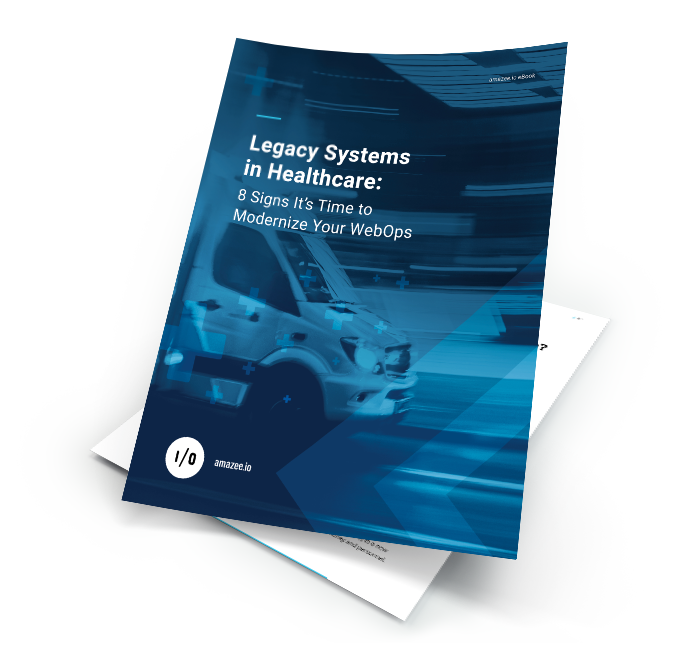amazee-io-eBook-Legacy-Systems-in-Healthcare